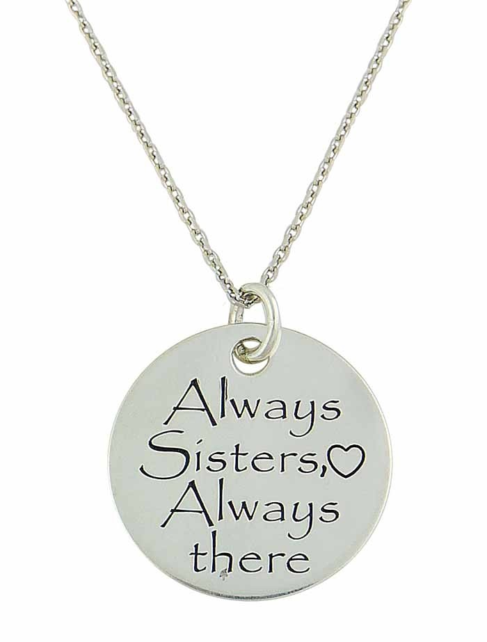"Silver Disc ""Always Sisters Always There"" Necklace"